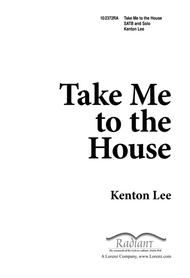 Take Me to the House