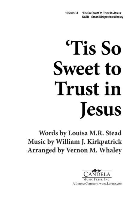 'Tis so Sweet to Trust in Jesus
