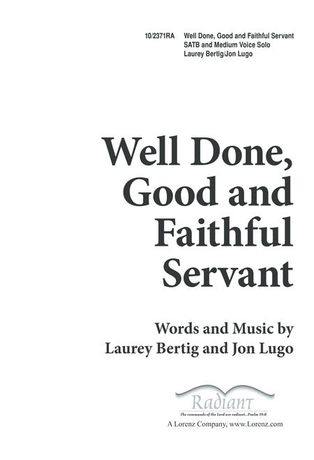 Well Done Good and Faithful Servant