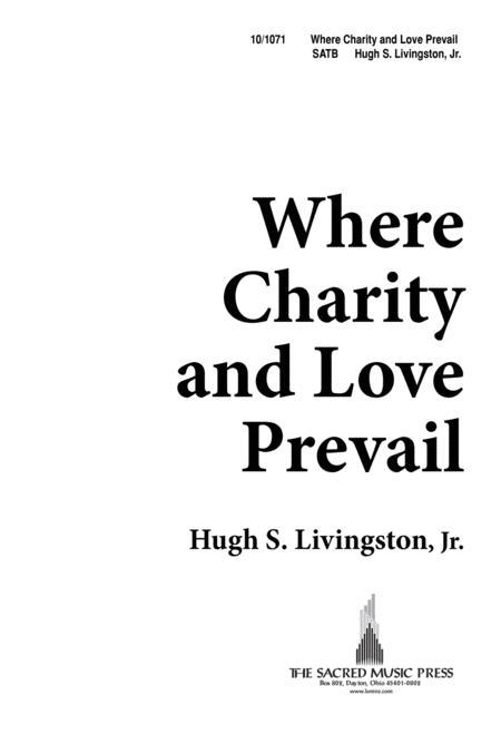 Where Charity and Love Prevail