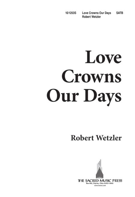 Love Crowns Our Days