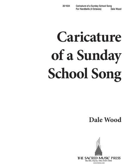 Caricature of a Sunday School Song