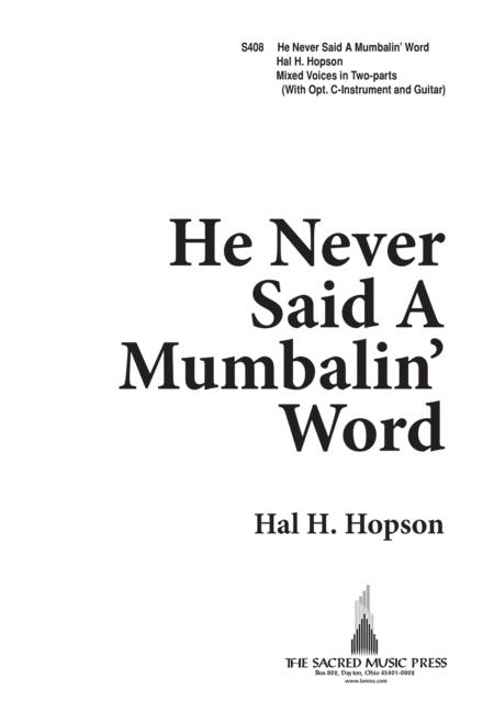 He Never Said a Mumbalin' Word