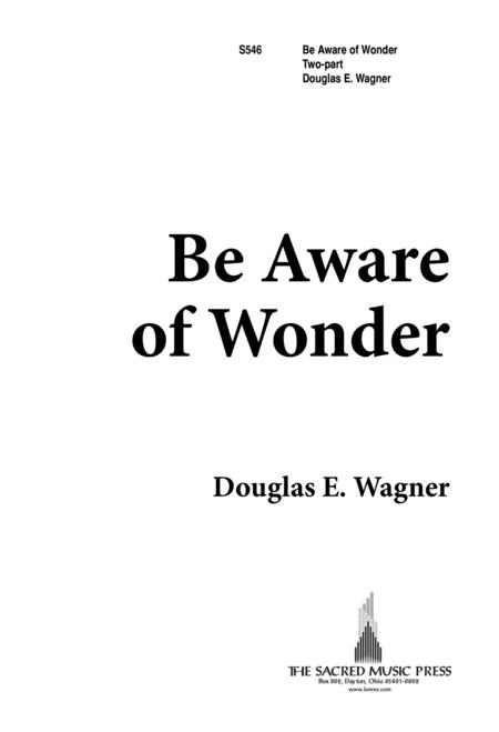 Be Aware of Wonder