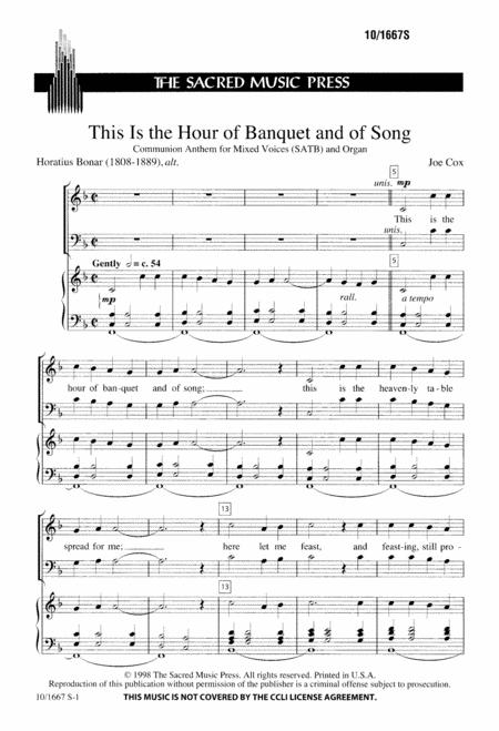 This is the Hour of Banquet and of Song