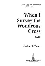 When I Survey the Wonderous Cross