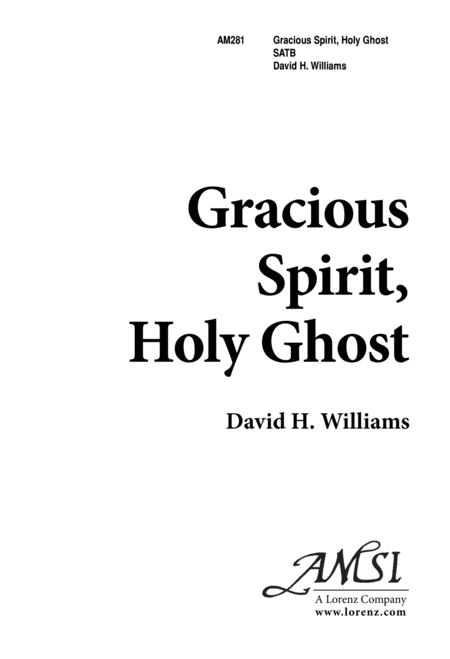Gracious Spirit, Holy Ghost