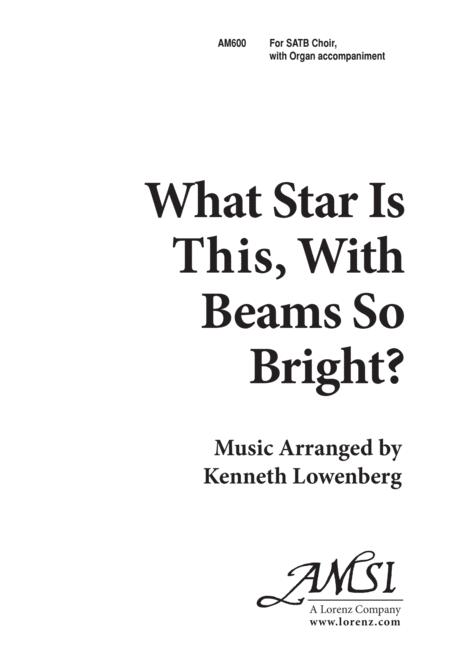 What Star is This With Beams so Bright?