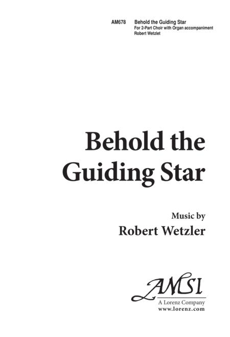 Behold the Guiding Star