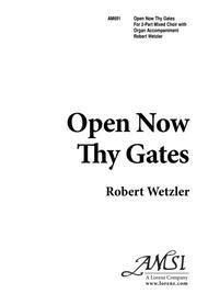 Open Now Thy Gates