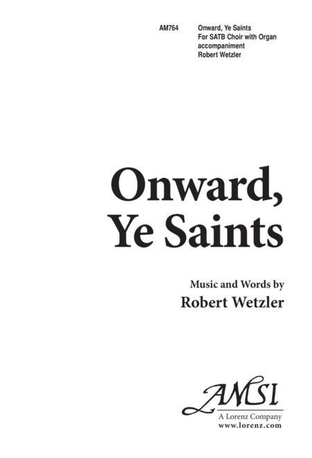 Onward Ye Saints