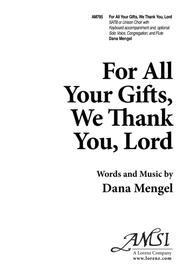 For All Your Gifts, We Thank You, Lord