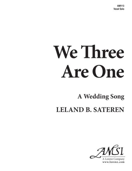 We Three Are One