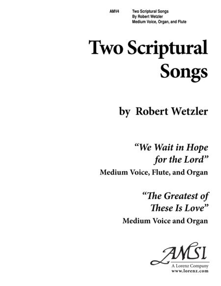 Two Scriptural Songs