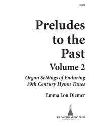Preludes To The Past Vol 2