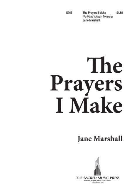 The Prayers I Make