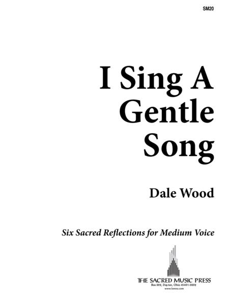 I Sing a Gentle Song