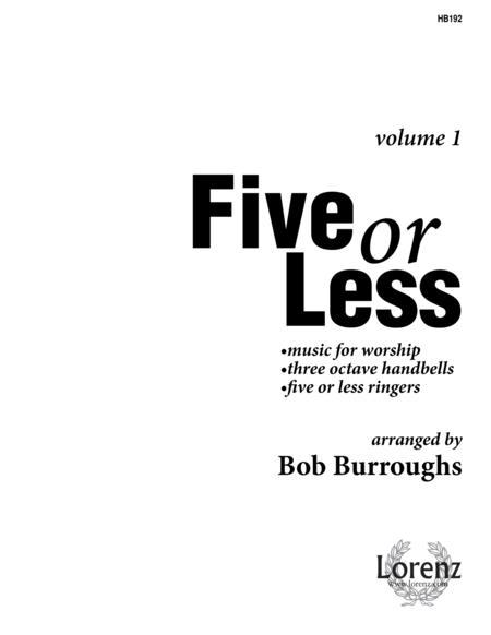 Five or Less Vol I