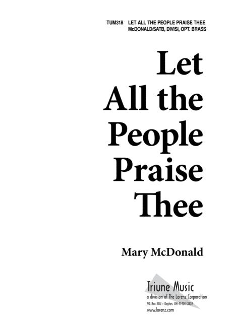 Let All the People Praise Thee