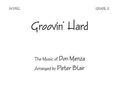 Groovin' Hard - Score