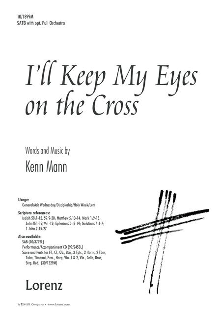 I'll Keep My Eyes on the Cross