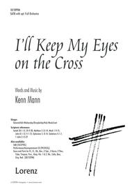 I'll Keep My Eyes on the Cross