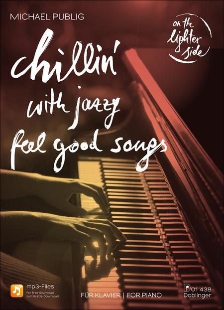 Chillin' with Jazzy Feel-Good-Songs