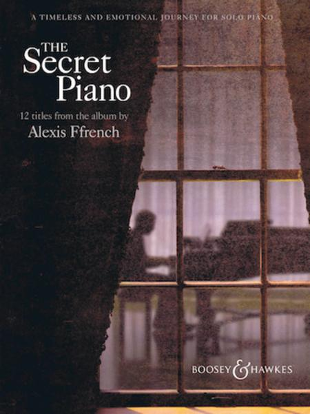 Alexis Ffrench - The Secret Piano
