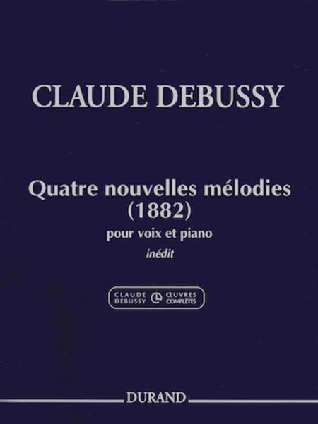 Claude Debussy - 4 Nouvelles Melodies (1882)
