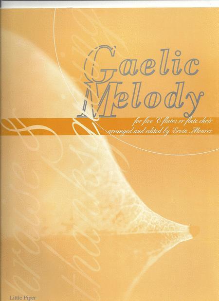 Gaelic Melody - Praise & Thanksgiving