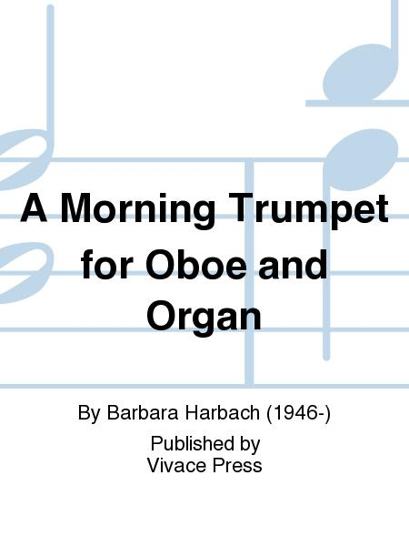 A Morning Trumpet for Oboe and Organ