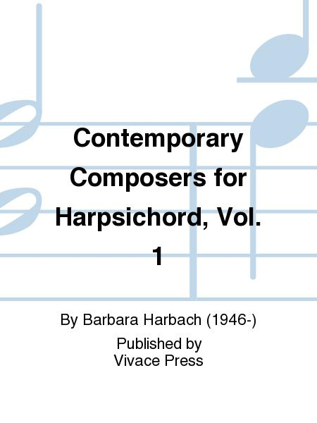 Contemporary Composers for Harpsichord, Vol. 1
