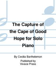 The Capture of the Cape of Good Hope for Solo Piano