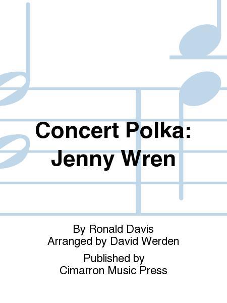 Concert Polka: Jenny Wren