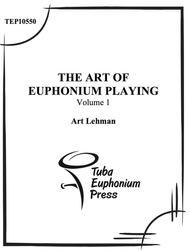Volume I- The Art of the Euphonium