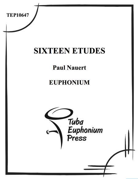 Sixteen Etudes for Euphonium