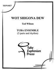 Wot Shigona Dew