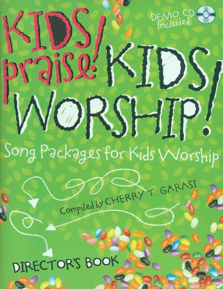 Kids Praise! Kids Worship! (Director's Book & CD)