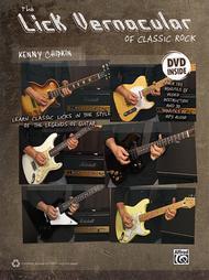 Lick Vernacular -- Classic Rock Guitar