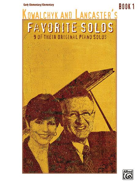 Kowalchyk and Lancaster's Favorite Solos, Book 1