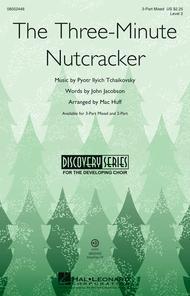 The Three-Minute Nutcracker