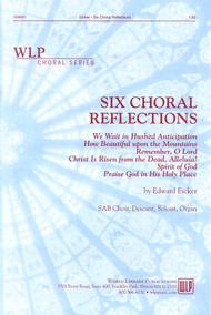Six Choral Reflections