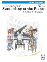 Succeeding at the Piano Recital Book - Grade 3
