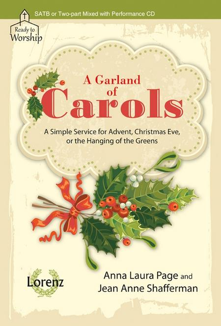 A Garland of Carols - SATB or Two-part Mixed with Performance CD
