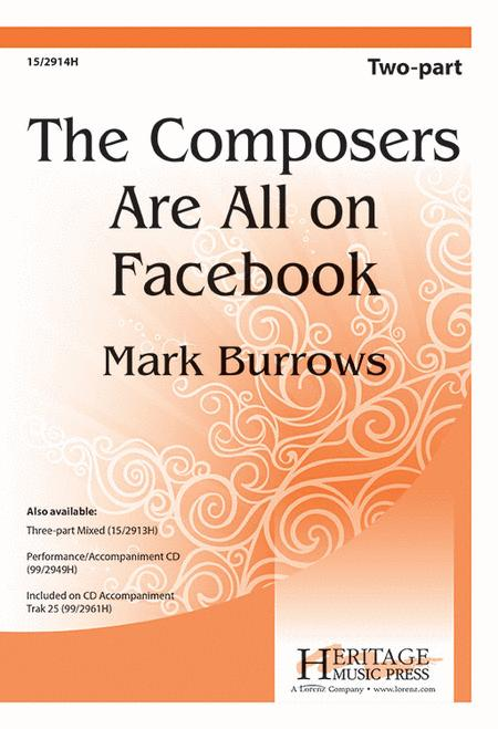 The Composers Are All on Facebook