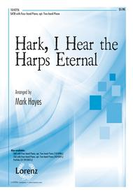 Hark, I Hear the Harps Eternal