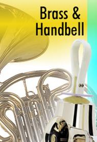 Come, Glory in His Name - Brass and Handbells Score and Parts