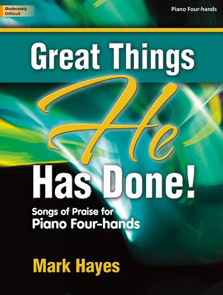 Great Things He Has Done!