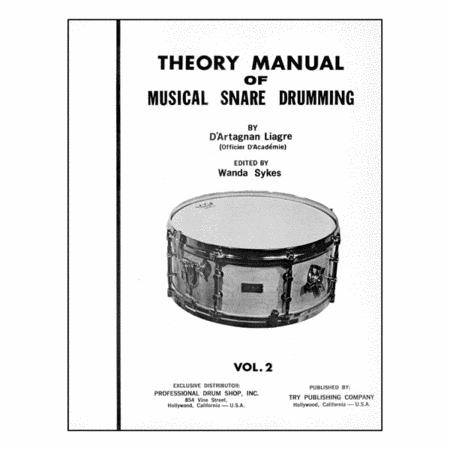 Theory Manual Of Musical Snare Drumming, Volume 2