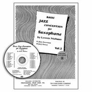 Basic Jazz Conception For Saxophone, Volume 2 with CD